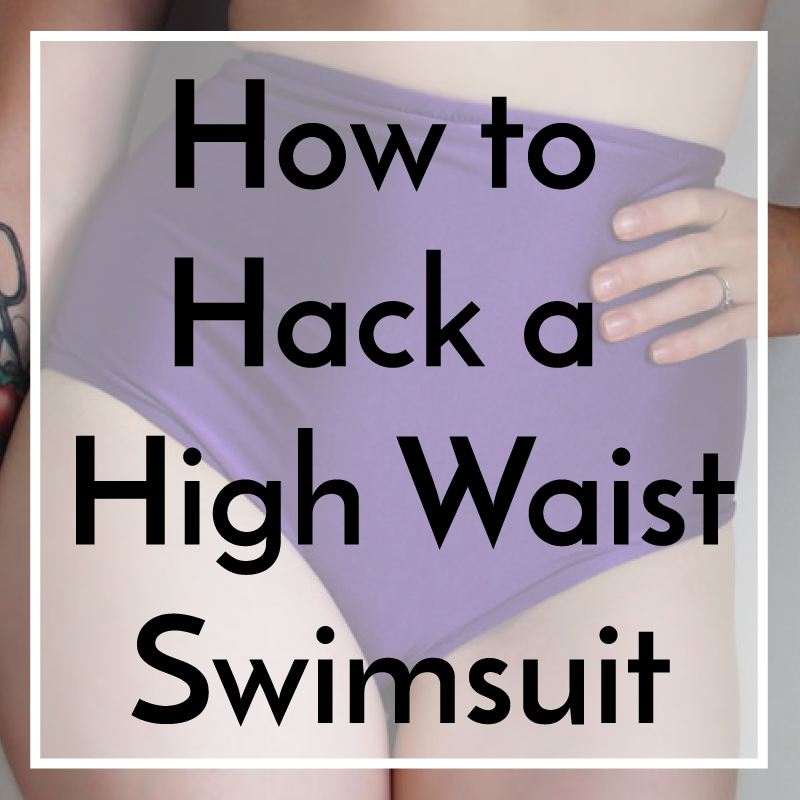 how-to-hack-a-high-waist-swimsuit